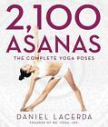 2,100 Asanas von Daniel Lacerda (2015, Gebundene Ausgabe)