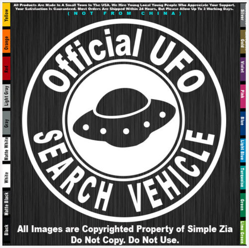 Aliens Official UFO Search Vehicle  Round Roswell Space area 51 sticker decal