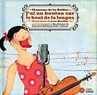 J'Ai un Bouton Sur le Bout de la Langue by Mary Travers (Hardback, 2014)