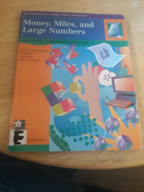 Money, Miles, and Large Numbers : Addition and Subtraction Beverly Cory ex ref