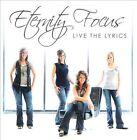 Live The Lyrics by Eternity Focus (CD, Creative Soul)