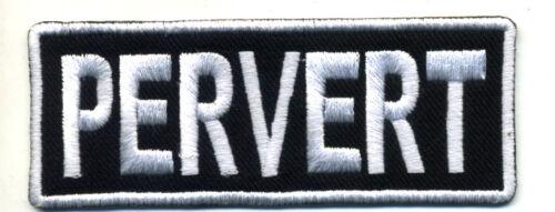 PERVERT patch badge motorcycle biker novelty vest chopper MC white
