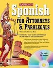 Spanish for Attorneys and Paralegals by William Harvey (Mixed media product, 2010)