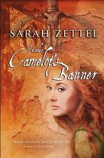 Under Camelot's Banner: By Sarah Zettel