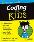 Coding for Kids For Dummies by Camille McCue (Paperback, 2014)