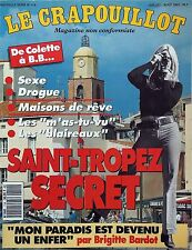 Le Crapouillot n°114- 1993 - Saint-Tropez Secret : Sexe drogue m'as-tu-vu ...
