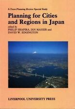 Planning for Cities and Regions in Japan (Liverpool University Press - TPR [Town