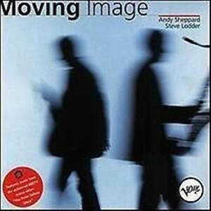ANDY-SHEPPARD-amp-STEEVE-LODDER-Moving-Image-CD-NEW