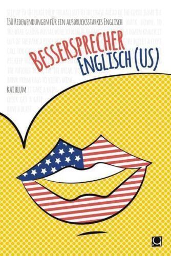 1 von 1 - Bessersprecher Englisch (US): 150 Redewendungen für ein ausdrucksstarkes Englisc