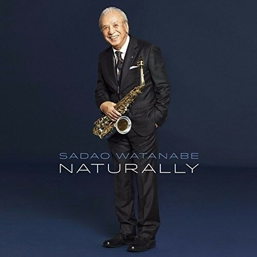 Sadao Watanabe - Naturally [New CD]