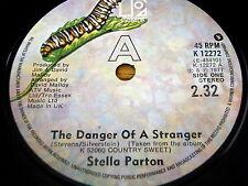 """STELLA PARTON - THE DANGER OF A STRANGER   7"""" VINYL"""