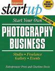 Start Your Own Photography Business: Studio, Freelance, Gallery, Events by Entrepreneur Press, Charlene Davis (Paperback, 2012)