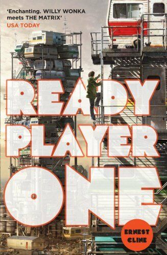 1 of 1 - Ready Player One, Cline, Ernest 0099560437