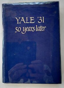 YALE-039-31-50-years-later-Bob-Crowell-1981-Hardcover-and-dust-jacket-very-good