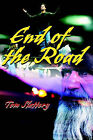 End of the Road by Tom Slattery (Paperback / softback, 2001)