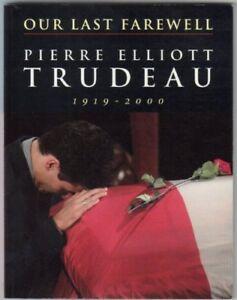 Our-Last-Farewell-Pierre-Elliott-Trudeau-1919-20