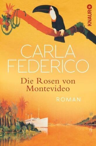 1 von 1 - Die Rosen von Montevideo von Carla Federico (2013, Taschenbuch)
