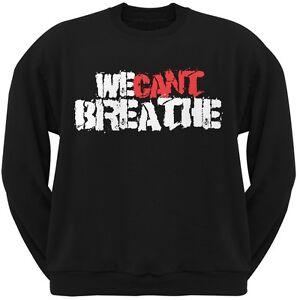 We Breathe Sweatshirt Adult Grunge Can't Black 4q4xrAgB