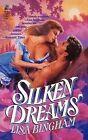 Silken Dreams by Lisa Bingham (Paperback / softback, 2012)