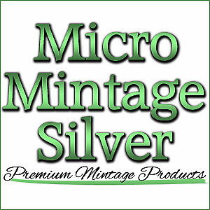 Micro Mintage Silver