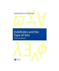 Fred-Landman-Indefinites-and-the-Type-of-Sets