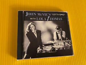 John McVie's Gotta Band with Lola Thomas 92 Warner Brothers CD of Fleetwood Mac