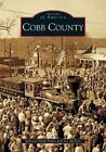 Cobb County by Rebecca Nash Paden, Joe McTyre (Paperback / softback, 2005)
