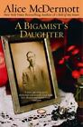 A Bigamist's Daughter by Alice McDermott (1999, Paperback)