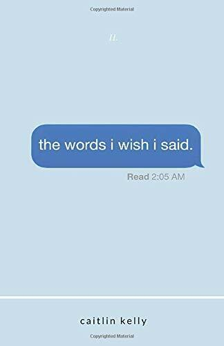 the words i wish i said: by caitlin kelly (Paperback – Large Print, 2018)