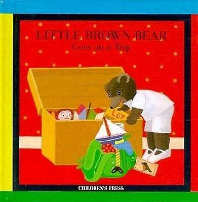 Little Brown Bear Goes on a Trip by Lebrun, Claude