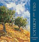 Oils and Acrylics by Nick Tidnam, Curtis Tappenden (Paperback, 2016)