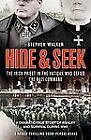 Hide and Seek : The Irish Priest in the Vatican Who Defied the Nazi Command by Stephen Walker (2012, Hardcover)