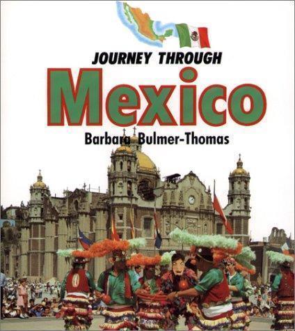 Journey Through Mexico by Barbara Bulmer-Thomas (2003, Paperback)