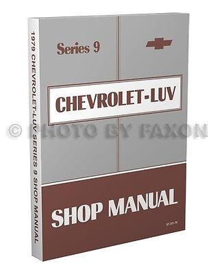 1979 Chevy Luv Shop Manual Chevrolet Repair Service Book ...