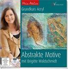 Mein Atelier: Abstrakte Motive von Brigitte Waldschmidt (2014, Gebundene Ausgabe)