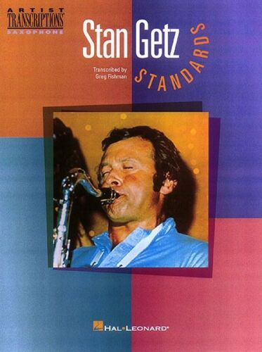 STAN GETZ STANDARDS TENOR SAX SHEET MUSIC SONG BOOK