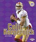 Colin Kaepernick 9781467744911 by Jon M Fishman Paperback