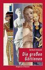 Die großen Göttinnen von Gerhard Armanski (2013, Taschenbuch)