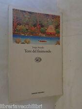 TERRE DEL FINIMONDO Jorge Amado Traduzione di Daniela Ferioli Stegagno Picchio