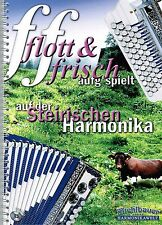 Steirische Harmonika Noten : flott und frisch aufg'spielt - GRIFFSCHRIFT