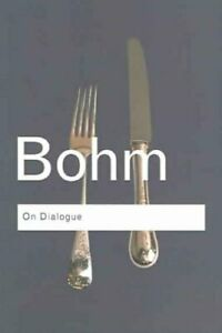 On-Dialogue-by-David-Bohm-9780415336413-Brand-New-Free-UK-Shipping