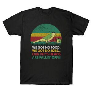 Parrot-we-got-no-Food-on-a-aucun-emploi-Vintage-Men-039-s-T-Shirt-a-Manches-Courtes-Tee