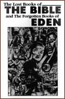 The Lost Books of the Bible and the Forgotten Books of Eden by Eworld, Inc (Paperback / softback, 2015)