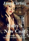 Ruby's New Coat by Jane Carling (Paperback, 2014)