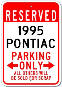 1995 95 PONTIAC  Parking Sign