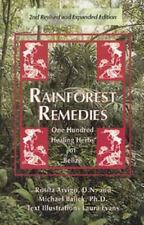 Rainforest Remedies : 100 Healing Herbs of Belize by Rosita Arvigo and Michael J. Balick (1994, Paperback, Revised)