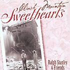 Clinch Mountain Sweethearts by Ralph Stanley (CD, Oct-2001, Rebel)
