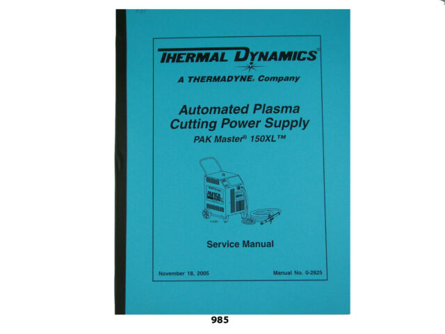 Thermal Dynamics PakMaster 150XL Plasma Cutter Service Manual *985