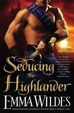 Seducing the Highlander ~ Emma Wildes ~ 3 Stories Romance, Passion & Adventure