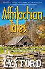 Affrilachian Folktales: Folktales from the African-American Appalachian Tradition by Parkhurst Brothers Publishers Inc (Paperback / softback, 2012)